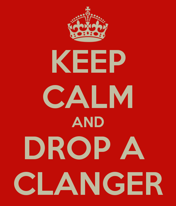 keep-calm-and-drop-a-clanger